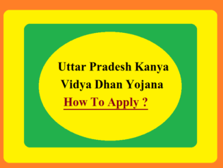 Uttar Pradesh Kanya Vidya Dhan Yojana ; How To Apply ?
